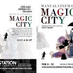 Magic City - Printed Ad - (Chicago Children's Theatre)