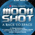 Moon Shot - Digital (Chicago Children's Theatre)