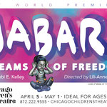 Jabari Dreams of Freedom - Printed Ad for Stephenwolf (Chicago Children's Theatre)