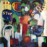 """ Stop "" 123 x 93 Cm - Acrylique, Mixte - 2021"