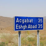Nicht mehr weit bis Acc oder Esch oder doch Ashgabat...
