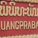 Nach über 30 Stunden Busfahrt, Sabaideeee to Luang Prabang