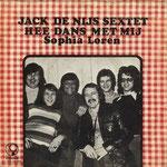 Jack de Nijs Sextet - Hee Dans Met Mij/Sophia Loren (1973 - JR Imperial)