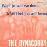 The Dynacords - Weet Je Wat We Doen/'k Wil Het Jou Wel Leren - WB Sound 1553 (1971)