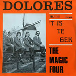 THE MAGIC FOUR -  Dolores / 't Is te Gek (1972 Telstar TS 1814)