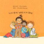 Ich bin wie ich bin, Text von Bruno Hächler, NordSüd Verlag