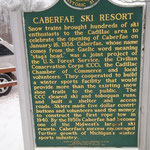 Caberfae has been recognized as one of the most historic ski areas in the United States. This historical marker, located outside the ticket building, salutes the area's historic past.