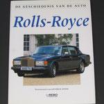 De geschiedenis van de auto, Rolls-Royce. George Bishop. 1991. Dit boek is te koop, prijs € 5,00 email: automobielhistorie@gmail.com