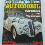 Das Grosse buch vom automobil. Vom oldtimer zum traummobil. Ralph Stein, 1974.