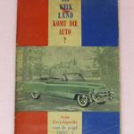 Uit welk land komt die auto? Deel 1. Auto encyclopaedie voor de jeugd. Informatie over auto's en kentekenplaten, deel 1 (1953) met 96 kleurenplaatjes. Uitgegeven door Hus beschuit.