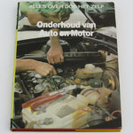 Onderhoud van Auto en Motor. Lekturama, 1983. Dit boek is te koop, prijs € 4,00 email: automobielhistorie@gmail.com