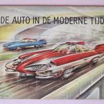 De auto in de moderne tijd, 1957, met 192 kleurenplaatjes, door Piet Olyslager. Uitgegeven door United Tobacco Agencies.