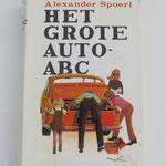Het Grote Auto-ABC. Alexander Spoerl, 1973. ISBN 9060457978. Dit boek is te koop, prijs € 4,00 email: automobielhistorie@gmail.com