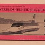Auto's en coureurs in hun strijd om het wereldsnelheidsrecord. Hans Ebeling.