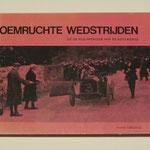Roemruchte wedstrijden uit de beginperiode van de automobiel. Hans Ebeling, 1967.
