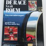 De race naar roem (The power and the glory). Een eeuw autorensport. Ivan Rendall, 1991. ISBN 90 6590 553 7. Dit boek is te koop, prijs € 12,50 email: automobielhistorie@gmail.com