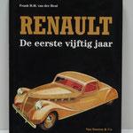 Renault. De eerste vijftig jaar. Frank H.M. van der Heul, 1995.