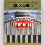 Die Bugattis. Automobile, Möbel, Bronzen, Plakate. 1983.