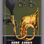 Oude auto's en hun makers. J. Bouman, 1964.