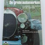 De grote automerken. Klassieke ras-auto's uit de historie. Ralph Stein, 1968. Dit boek is te koop, prijs € 8,00 email: automobielhistorie@gmail.com