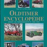 Oldtimer Encyclopedie. Sport- en personenauto's 1886-1940. Rob de la Rive Box, 1999.