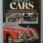 Collectors' Cars. A generation of post-war  classics. Tiger Books International, 1985.