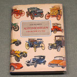 Automobielen vroeger en nu. J.D. Scheel, 1963. Dit boek is te koop, 1 x uit 1968 en 1 x uit 1975, prijs € 4,00 per stuk, email: automobielhistorie@gmail.com
