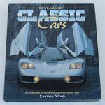 50 Years of Classic Cars. Jonathan Wood, 1994.