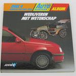 Deel 4: General Motors / Opel Album ANWB Autokampioen, 1985. Dit boek is te koop, zonder ingeplakte plaatjes, prijs € 3,00 email: automobielhistorie@gmail.com