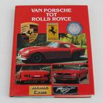 Van Porsche tot Rolls Royce. Roger Hicks, 1986. ISBN 9036601924.