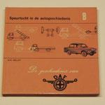 De geschiedenis van DAF. B.H. Heldt, 1972.