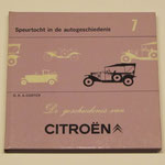 De geschiedenis van Citroën. D.R.A. Coster, 1972.