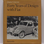 Forty Years of Design with Fiat. Dante Giacosa, 1979.