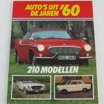 Auto's uit de jaren '60. Kjell Broberg, 1985. ISBN 9061204755. Dit boek is te koop, prijs € 5,00 email: automobielhistorie@gmail.com