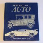 Honderd jaar auto. Andrew Whyte, 1985. Dit boek is te koop, prijs € 4,00 email: automobielhistorie@gmail.com
