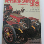 Veteran & Vintage Cars. Peter Roberts, 1974.