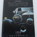 Mercedes-Benz, in aller Welt. Jubileum uitgave. 100 Jahre Automobil, Daimler-Benz AG, 1986. Dit boek is te koop, prijs € 4,00 email: automobielhistorie@gmail.com