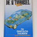 De Automobiel. De elektrische installatie. Kluwer, 1987.