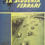 La Scuderia Ferrari. Het beroemde tijdschrift van Ferrari.