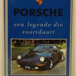 Porsche, een legende die voortduurt. Nicky Wright, 1990.