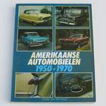 Amerikaanse Automobielen 1950-1970. Frank van der Heul, 1989.