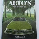 Auto's van toen en nu. Phil Drackett, 1980. Dit boek is te koop, prijs € 5,00 email: automobielhistorie@gmail.com