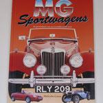MG Sportwagens. De geschiedenis van een wereldberoemd merk. Malcolm Green, 1997.