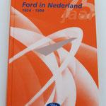 75 Jaar Ford in Nederland 1924-1999 Ford Nederland BV. Dit boek is te koop, prijs € 5,00 email: automobielhistorie@gmail.com