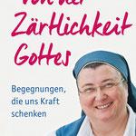 Das aktuelle Buch von Schwester Teresa Zukic