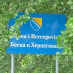 Cette fois-ci nous sommes vraiment en Bosnie-Herzégovine