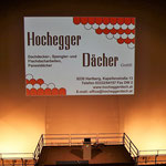 Die Firma Hochegger Dächer hat uns auch in diesem Jahr wieder unterstützt.
