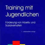 Training mit Jugendlichen - Förderung von Arbeits- und Sozialverhalten: ISBN-10: 3801717151