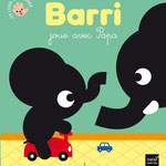 BARRI joue avec Papa - conception, illustrations, textes marc clamens - collection BARRI  - editions HATIER 2013