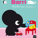 BARRI cherche son Doudou - conception, illustrations, textes marc clamens - collection BARRI - editions HATIER 2015